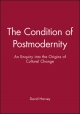 Condition of Postmodernity - David Harvey