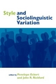Style and Sociolinguistic Variation - Penelope Eckert; John R. Rickford