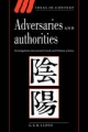 Adversaries and Authorities - G. E. R. Lloyd