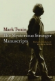 Mysterious Stranger Manuscripts - Mark Twain; William M. Gibson