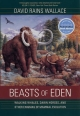 Beasts of Eden - David Rains Wallace