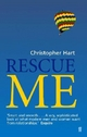 Rescue Me - Christopher Hart