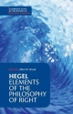 Hegel: Elements of the Philosophy of Right - Georg Wilhelm Fredrich Hegel; Allen W. Wood