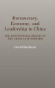 Bureaucracy, Economy, and Leadership in China - David M. Bachman