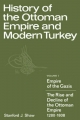 History of the Ottoman Empire and Modern Turkey: Volume 1, Empire of the Gazis: The Rise and Decline of the Ottoman Empire 1280-1808 - Stanford J. Shaw