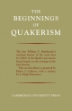 Beginnings of Quakerism - William C. Braithwaite