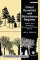 Forest Dynamics and Disturbance Regimes - Lee E. Frelich