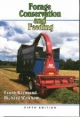 Forage Conservation and Feeding - Frank Raymond; R. Waltham