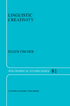 Linguistic Creativity - Eugene Fischer