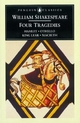 Four Tragedies - William Shakespeare; George Hunter; T. Spencer; Kenneth Muir