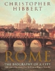 Rome - Christopher Hibbert