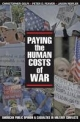 Paying the Human Costs of War: American Public Opinion and Casualties in Military Conflicts