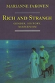 Rich and Strange - Marianne DeKoven