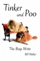 Tinker and Poo - Bill Walker