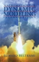 Mathematics for Dynamic Modeling - Edward J. Beltrami
