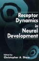 Receptor Dynamics in Neural Development - Christopher Ari Shaw