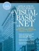 Application Development Using Visual Basic and .Net - Robert J. Oberg; Peter Thorsteinson; Dana L. Wyatt