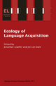 Ecology of Language Acquisition - Jonathan Leather; Jet van Dam