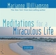 Meditations for a Miraculous Life - Marianne Williamson