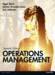 Operations Management - Nigel Slack;  Alistair Brandon-Jones;  Robert Johnston