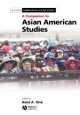 Companion to Asian American Studies - Kent A. Ono