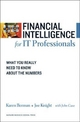 Financial Intelligence for IT Professionals - Karen Berman; Joe Knight; John Case