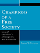 Champions of a Free Society - Edward Wayne Younkins