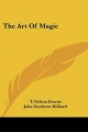 Art of Magic - T Nelson Downs; John Northern Hilliard