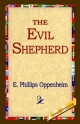 Evil Shepherd - E Phillips Oppenheim;  1stWorld Library