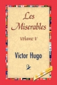 Les Miserables, Volume V - Victor Hugo;  1st World Publishing