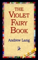 Violet Fairy Book - Andrew Lang;  1st World Publishing;  1stWorld Publishing