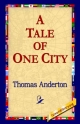 Tale of One City - Thomas Anderton;  1st World Library;  1stWorld Library