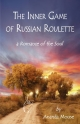 Inner Game of Russian Roulette - Betty Ruth Krueger;  1st World Library;  1stWorld Library;  1st World Publishing