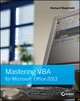 Mastering VBA for Microsoft Office 2013 - Richard Mansfield