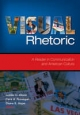 Visual Rhetoric - Cara A. Finnegan; Lester C. Olson; Diane S. Hope