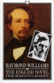 English Novel From Dickens To Lawrence - Raymond Williams