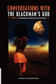 Conversations with the Blackman's God - Ife Neferatiti; Shabazz Arkenaton