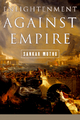 Enlightenment against Empire - Sankar Muthu