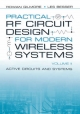 Practical RF Circuit Design for Modern Wireless Systems - Rowan Gilmore; Les Besser
