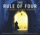 Rule of Four - Ian Caldwell; Dustin Thomason; Josh Hamilton