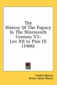History of the Papacy in the Nineteenth Century V2 - Fredrik Nielsen