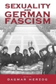 Sexuality and German Fascism - Dagmar Herzog