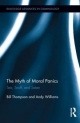 Myth of Moral Panics - Bill Thompson;  Andy Williams