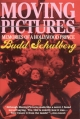 Moving Pictures - Budd Schulberg