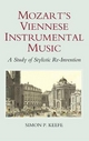 Mozart's Viennese Instrumental Music - Simon P. Keefe