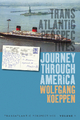 Journey Through America - Wolfgang Koeppen;  Michael Kimmage