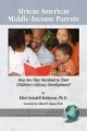 African-American Middle-income Parents - Ethel Swindell Robinson