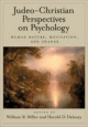 Judeo-Christian Perspectives on Psychology - William R. Miller; Harold D. Delaney