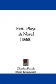 Foul Play - Charles Reade; Dion Boucicault