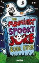 Funniest Spooky Joke Book Ever - Joe King
